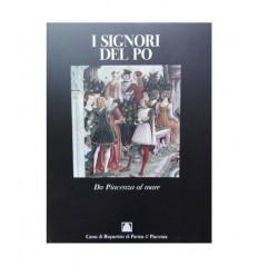 Franco Maria Ricci Editore - I Signori del Po da Piacenza al mare Vol. 2