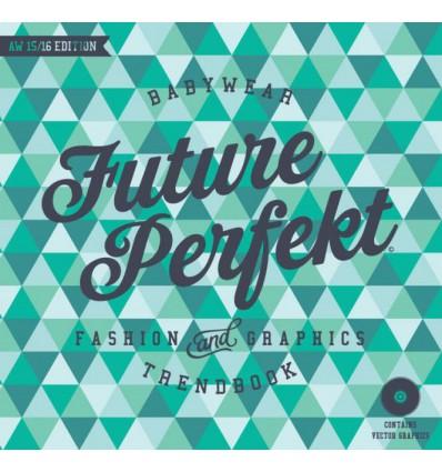 Future Perfekt Baby Trend Book A-W 2015-16
