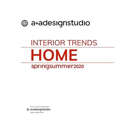 A+A HOME INTERIOR TRENDS SS 2020
