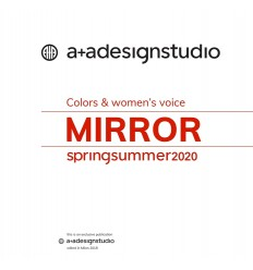 A+A Mirror Color's & Woman's Voice SS 2020