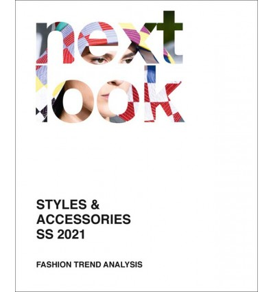 Next Look Fashion Trends SS 2021 STYLES & ACCESSORIES