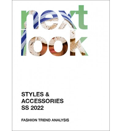 Next Look Fashion Trends SS 2022 STYLES & ACCESSORIES