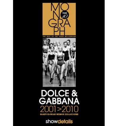 Show Details Monograph - DOLCE & GABBANA 2001-2010